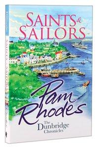 Saints and Sailors (#4 in Dunbridge Chronicles Series)