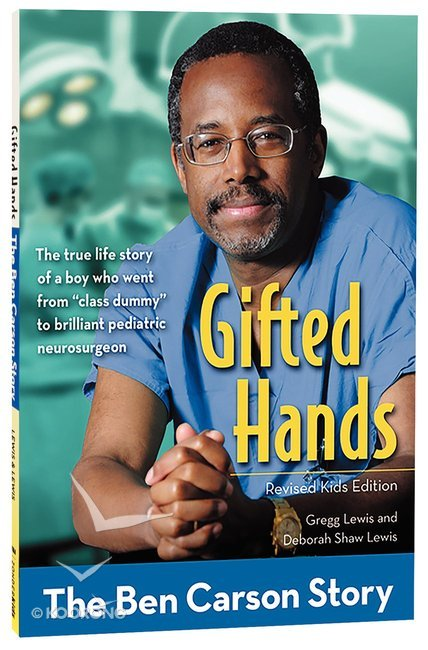 gifted hands revised kids edition the ben carson story zonderkidz biography