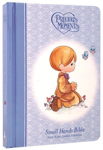 NKJV Precious Moments Holy Bible Blue (Small Hands Edition)