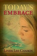 Todays Embrace (#03 in East Of The Sun Series)