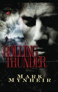 Rolling Thunder (#01 in Truth Chasers Series)