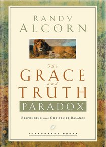 The Grace and Truth Paradox (Lifechange Books Series)