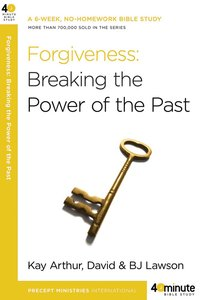 40 Mbs: Forgiveness (40 Minute Bible Study Series)