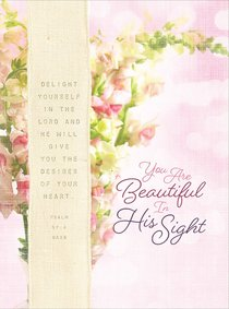 Scripture Journal: You Are Beautiful in His Sight For Women