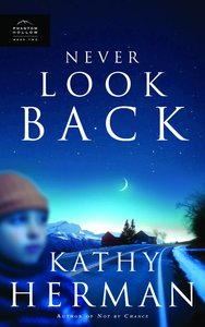 Never Look Back (#2 in Phantom Hollow Series)