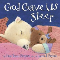 God Gave Us Sleep (God Gave Us Series)