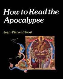 How to Read the Apocalypse