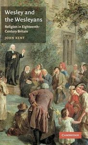 Welsey and the Wesleyans: Religion in 18Th-Century Britain