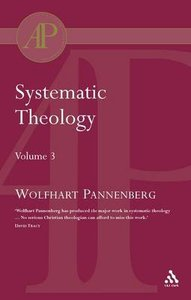 Systematic Theology (Vol 3)