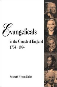 Evangelicals in the Church of England (1734-1984)