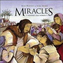 Miracles: Wonders Jesus Worked