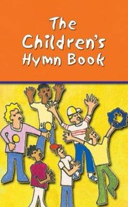 The Childrens Hymn Book