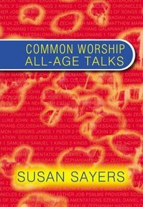Common Worship All Ages Talks