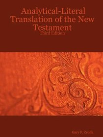 Analytical-Literal Translation of the New Testament (Third Edition)