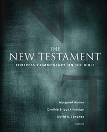 New Testament (Fortress Commentary On The Bible Series)