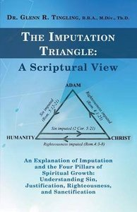 The Imputation Triangle: A Scriptural View