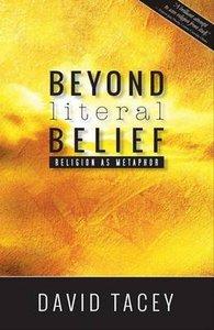 Beyond Literal Belief: Religion as Metaphor