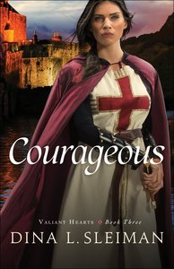 Courageous (#03 in Valiant Hearts Series)
