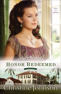 Honor Redeemed (#02 in Keys Of Promise Series)