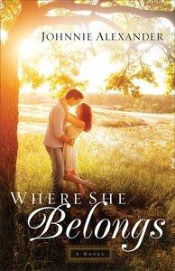 Where She Belongs (#01 in Misty Willow Series)