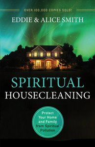 Spiritual Housecleaning (3rd Edition)