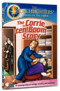 The Corrie Ten Boom Story (Torchlighters Heroes Of The Faith Series)