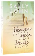 Heaven Help Heidi (#02 in Family Of The Heart Series)
