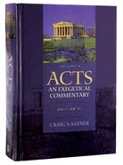 Acts 24:1-28:31 (Volume 4) (#04 in Acts: An Exegetical Commentary Series)