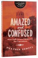 Amazed and Confused (Inscribed Collection Series)