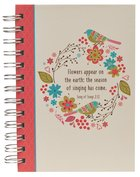 Wirebound Hardcover Journal: Flowers Appear On the Earth, Song Of Songs 2:12