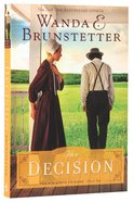 The Decision (#01 in The Prairie State Friends Series)