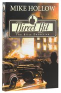 Direct Hit (#01 in The Blitz Detective Series)