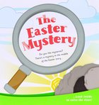 Tract: The Easter Mystery (25 Pack)
