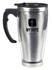 Stainless Steel Travel Mug With Handle: My Hope (Isaiah 40:31)