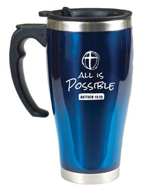 Stainless Steel Travel Mug With Handle: All is Possible (Matthew 19:26)