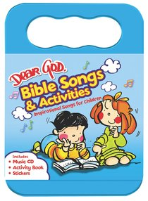 Dear God - Bible Songs & Activities (Cd And Activity Pack)
