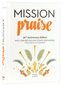 Complete Mission Praise (Music Book) (30th Anniversary Words Edition)