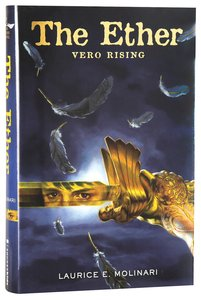 Vero Rising (#01 in The Ether Novel Series)
