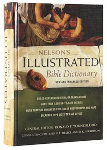 Nelsons Illustrated Bible Dictionary (New & Enhanced 2014)