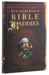 Bob Hartmans Bible Baddies
