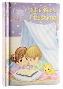 Little Book of Bedtime (Precious Moments Series)