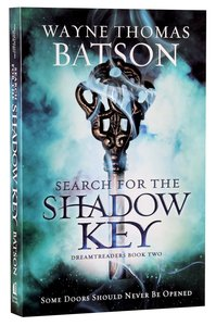 Search For the Shadow Key (#02 in Dreamtreaders Series)
