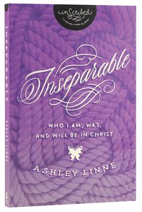 Inseparable (Inscribed Collection Series)