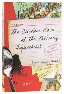 The Curious Case of the Missing Figurehead (#01 in A Professor And Mrs Littlefield Mystery Series)