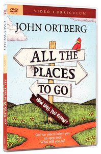 All the Places to Go .. How Will You Know (Dvd Curriculum)