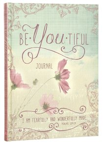 Signature Journal: Be-You-Tiful (Matthew 26:10)