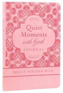 Helen Steiner Rice: Quiet Moments With God