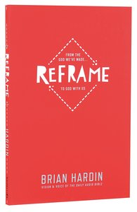 Reframe: From The God Weve Made to God With Us