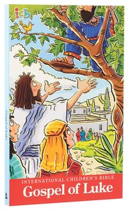 ICB International Childrens Bible Gospel of Luke