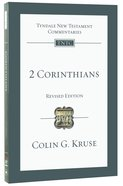 2 Corinthians (Tyndale New Testament Commentary Re-issued/revised Series)